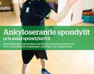 Ankyloserande spondylit och axial spondylartrit -guide
